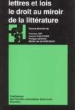 Philippe Gérard et Michel Van de Kerchove - Lettres et lois - Le droit au miroir de la littérature.