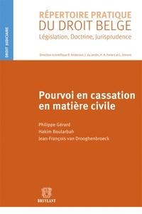 Philippe Gérard et Hakim Boularbah - Pourvoi en cassation en matière civile.