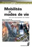 Philippe Gerber et Samuel Carpentier - Mobilités et modes de vie - Vers une recomposition de l'habiter.