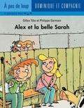 Philippe Germain et Gilles Tibo - Alex  : Alex et la belle Sarah.