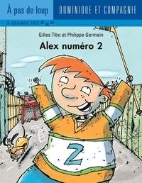Philippe Germain et Gilles Tibo - Alex  : Alex numéro 2.