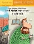 Philippe Germain et Carole Tremblay - Fred Poulet  : Fred Poulet enquête sur le vélo volé.