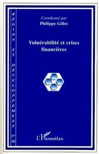 Philippe Gilles et Elise Marais - Région et Développement N° 26/2007 : Vulnérabilité et crises financières.