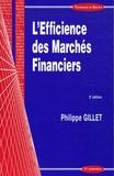 Philippe Gillet - L'Efficience des Marchés Financiers.