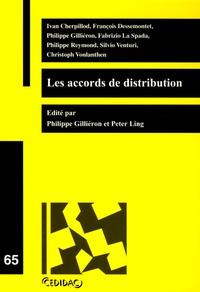 Philippe Gilliéron et Peter Ling - Les accords de distribution.
