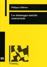 Philippe Gilliéron - Les dommages-intérêts contractuels.