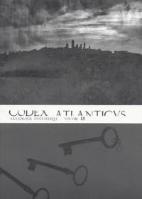 Philippe Gindre - Codex atlanticus - Anthologie fantastique annuelle Volume 15.