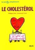 Philippe Giral et Emmanuel Cuzin - Le cholestérol.