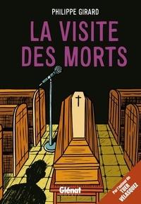 Philippe Girard - La visite des morts.