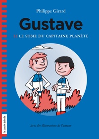 Philippe Girard - Le sosie du capitaine Planète - Gustave.