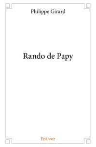 Philippe Girard - Rando de papy.