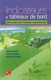 Philippe Girardin et Laurence Guichard - Indicateurs et tableaux de bord - Guide pratique pour l'évaluation environnementale.