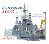 Philippe Gloaguen - Bienvenue à bord - Aquarelles.