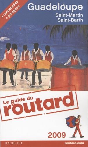 Guadeloupe. Les Saintes, Marie-Galante, La Désirade, Saint-Martin, Saint-Barthélemy  Edition 2009