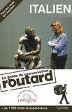 Philippe Gloaguen et Luca Basili - Italien - Le guide de conversation du routard.