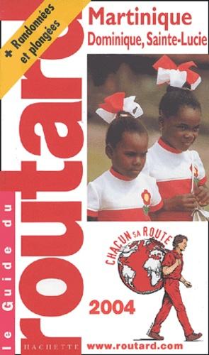 Philippe Gloaguen - Martinique - Edition 2004.