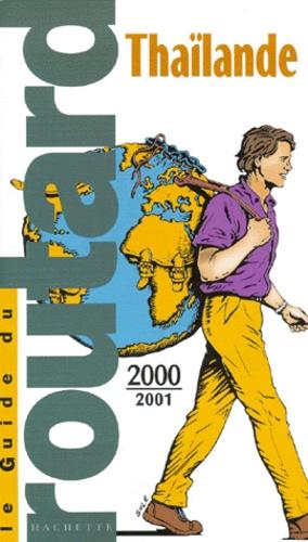 Philippe Gloaguen et Pierre Josse - Thaïlande - Edition 2000-2001.