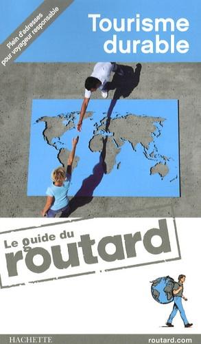 Philippe Gloaguen et Olivier Page - Tourisme durable.