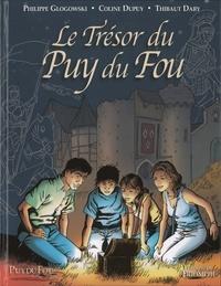 Philippe Glogowski et Coline Dupuy - Le Trésor du Puy du Fou Tome 1 : .