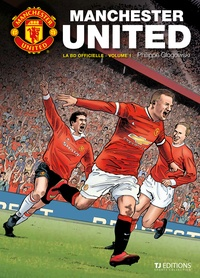 Philippe Glogowski - Manchester United Tome 1 : .