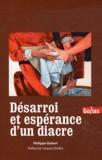 Philippe Gobert - Désarroi et espérance d'un diacre.