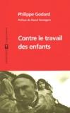 Philippe Godard - Contre le travail des enfants.
