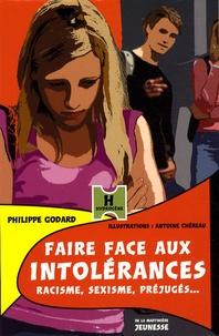 Philippe Godard - Faire face aux intolérances - Racisme, sexisme, préjugés....