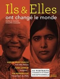 Philippe Godard et Patrice Favaro - Ils et elles ont changé le monde.