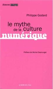 Philippe Godard - Le mythe de la culture numérique.