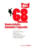 Philippe Godard - Mai 68 - Soyons réalistes, demandons l'impossible.