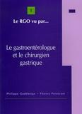 Philippe Godeberge et Thierry Perniceni - Le gastroentérologue et le chirurgien digestif.