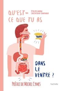 Philippe Godeberge et Caroline Balma-Chaminadour - Qu'est ce que tu as dans le ventre ?.