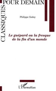 Philippe Godoÿ - Le guépard ou la fresque de la fin d'un monde.
