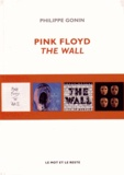 Philippe Gonin - Pink Floyd, The Wall.