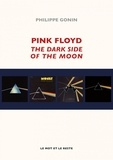 Philippe Gonin - Pink Floyd - The Dark Side Of The Moon.