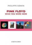 Philippe Gonin - Pink Floyd - Wish You Were Here.