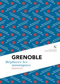 Philippe Gonnet - Grenoble - Déplacer les montagnes.