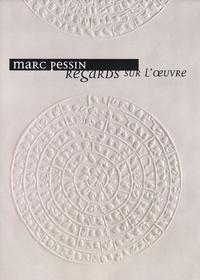 Philippe Gonnet - Marc Pessin, regards sur l'oeuvre.