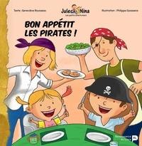 Philippe Goossens et Geneviève Rousseau - Bon appétit, les pirates !.