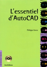 Histoiresdenlire.be L'ESSENTIEL D'AUTOCAD. Versions DOS et Windows, Avec CD-ROM Image