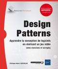 Philippe Gosselin - Design patterns - Apprendre la conception de logiciels en réalisant un jeu video.