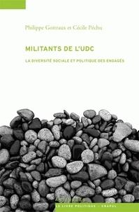 Philippe Gottraux et Cécile Péchu - Militants de l'UDC - La diversité sociale et politique des engagés.
