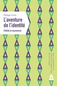 Philippe Gouët - L'aventure de l'identité - Fidélité et mouvement.