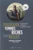 Philippe Gouillou - Pourquoi les femmes des riches sont belles - Programmation génétique et compétition sexuelle.