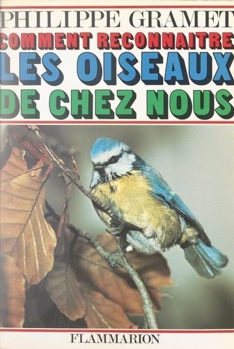Les oiseaux de chez nous (2). Comment reconnaître les oiseaux de chez nous