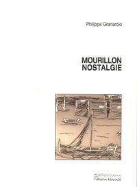 Philippe Granarolo - Mourillon nostalgie.