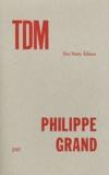 Philippe Grand - TDM.