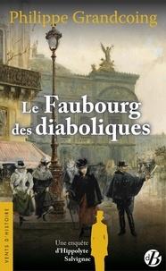 Philippe Grandcoing - Une enquête d'Hippolyte Salvignac  : Le Faubourg des diaboliques.