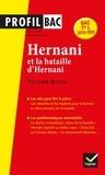 Philippe Grandjean - Hernani (1830) et la bataille d'Hernani, Victor Hugo - Bac Tle L 2019-2020.