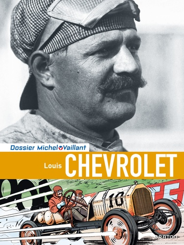 Philippe Graton et Pierre Van Vliet - Louis Chevrolet.